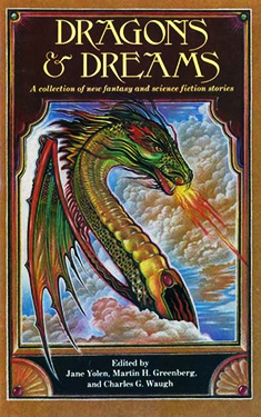 Dragons and Dreams:  A Collection of New Fantasy and Science Fiction Stories