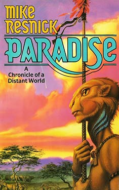 Paradise:  A Chronicle of a Distant World