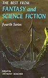 The Best from Fantasy and Science Fiction, Fourth Series