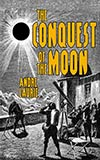 The Conquest of the Moon
