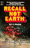 Recall Not Earth