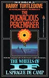 Tor Double #20: The Pugnacious Peacemaker / The Wheels of If