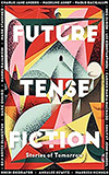 Future Tense Fiction:  Stories of Tomorrow