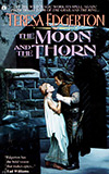 The Moon and the Thorn