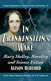 In Frankenstein's Wake