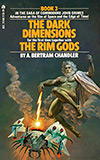 The Dark Dimensions / The Rim Gods