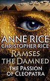 Ramses the Damned:  The Passion of Cleopatra