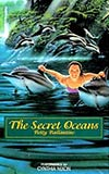 The Secret Oceans