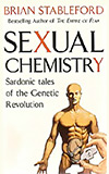 Sexual Chemistry: Sardonic Tales of the Genetic Revolution