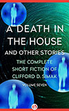 A Death in the House:  And Other Stories