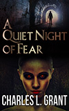 A Quiet Night of Fear