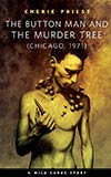 The Button Man and the Murder Tree