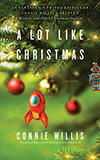 A Lot Like Christmas:  Stories