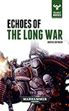 Echoes of the Long War