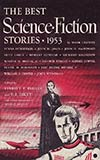 The Best Science Fiction Stories: 1953