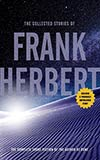 The Collected Stories of Frank Herbert