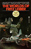 The Worlds of Fritz Leiber