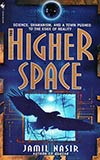 The Higher Space
