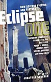 Eclipse One: New Science Fiction and Fantasy