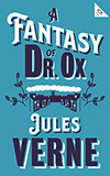 A Fantasy of Dr. Ox