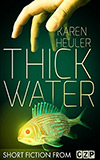Thick Water