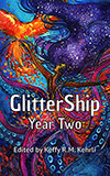GlitterShip Year Two