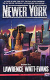 Newer York: Stories of Science Fiction and Fantasy About the World's Greatest City