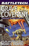 Grave Covenant:  Twilight of the Clans Vol. II