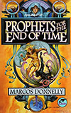 Prophets for the End of Time