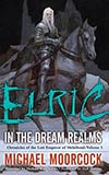 Elric: In the Dream Realms