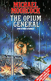 The Opium General and Other Stories
