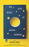 The Lost Book of Adana Moreau -- NOT a Speculative Fiction Book