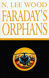 Faraday's Orphans