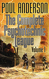 The Complete Psychotechnic League: Volume 1