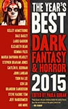 The Year's Best Dark Fantasy & Horror 2015