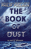 The Book of Dust: La Belle Sauvage