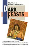 Dark Feasts: The World of Ramsey Campbell