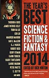 The Year's Best Science Fiction & Fantasy 2014
