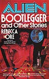Alien Bootlegger and Other Stories