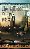 The Millennium Express: 1995-2009