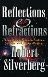 Reflections and Refractions: Thoughts on Science-Fiction, Science, and Other Matters