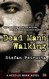 Dead Mann Walking