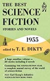 The Best Science Fiction Stories and Novels: 1955
