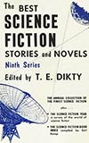 The Best Science Fiction Stories and Novels: 9th Series