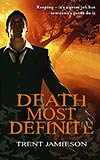Death Most Definite