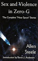 Sex and Violence in Zero-G: The Complete 'Near Space' Stories