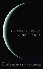 The Space Opera Renaissance