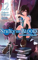 Strike the Blood, Vol. 12: The Knight of the Sinful God