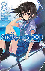 Strike the Blood, Vol. 8: The Tyrant and the Fool