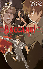 Baccano!, Vol. 8: 1934 Alice in Jails: Prison